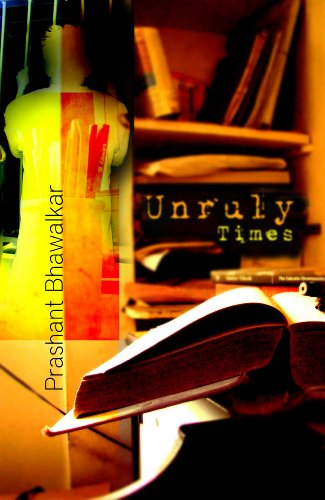 9788129114631: Unruly Times