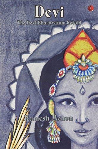 9788129115546: Devi The Devi Bhagavatam Retold