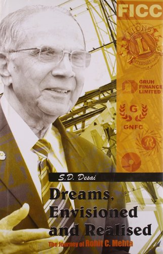 Dreams, Envisioned and Realised: S. D. Desai