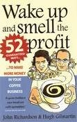 9788129116758: Wake Up and Smell the Profit