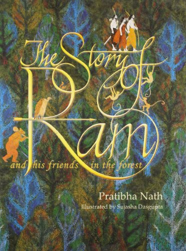 9788129116840: Story of Ram: And His friends in the Forest