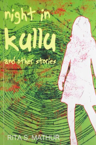 Night In Kullu: Rita Mathur