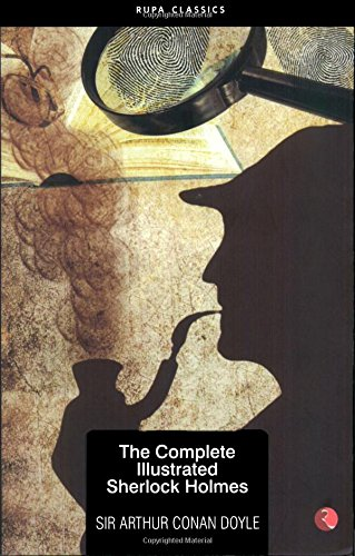 9788129117267: The Complete Illustrated Sherlock Holmes