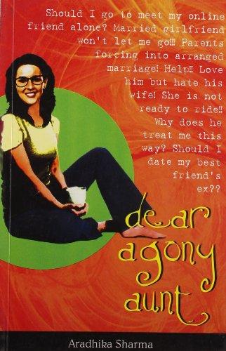 Dear Agony Aunt: Aradhika Sharma