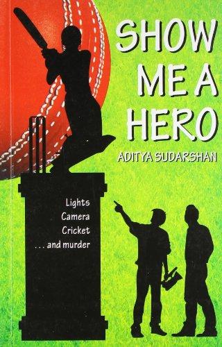 Show Me a Hero: Aditya Sudarshan