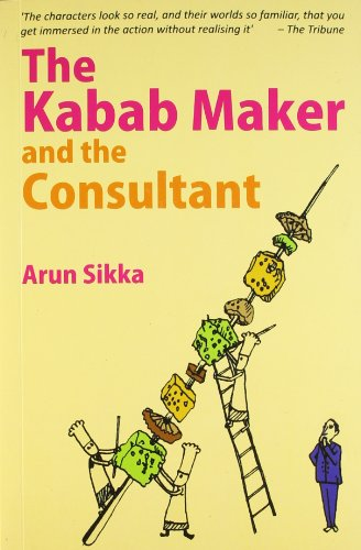 9788129117427: The Kabab Maker and the Consultant