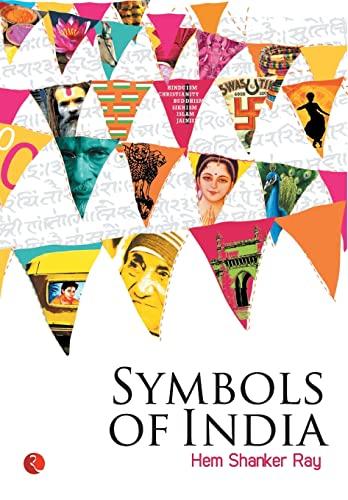 Symbols of India: Hem Shankar Ray