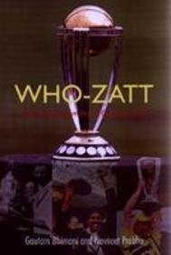 Who-Zatt: A Comprehensive World Cup Quiz Book