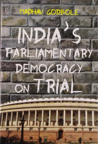 9788129118042: India's Parliamentary Democracy on Trial