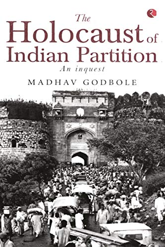 9788129118127: The Holocaust of Indian Partition