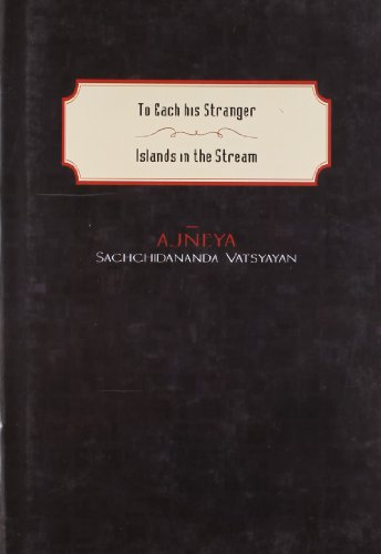 9788129118158: To Each his Stranger: Islands in the Stream
