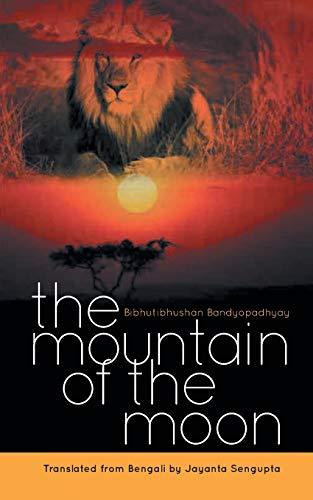 The Mountain of the Moon (Paperback): Jayanta Sengupta