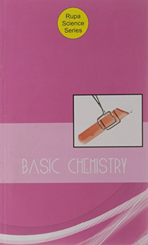 Basic Chemistry: Rupa Science Series