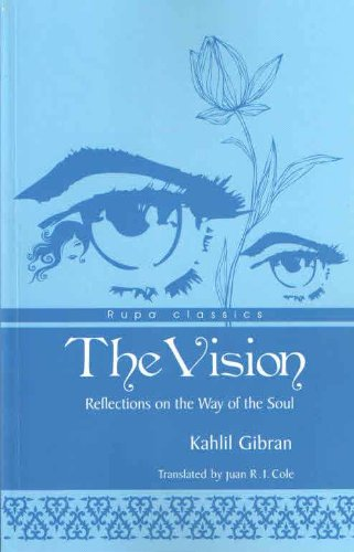 9788129118868: The Vision: Reflections On The Way Of The Soul