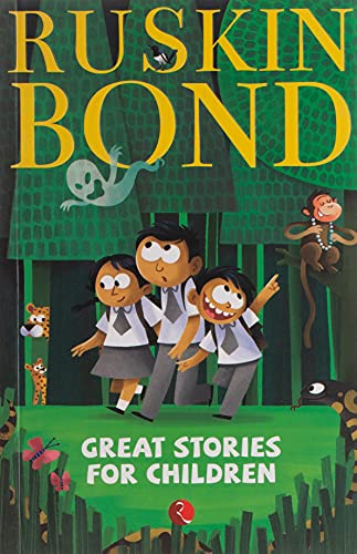 Great Stories for Children: Ruskin Bond