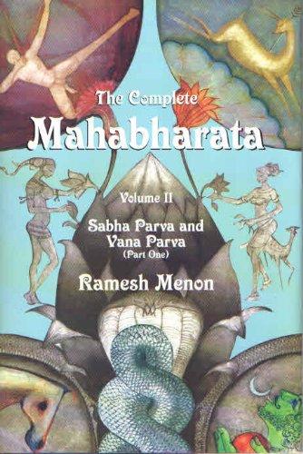 9788129119018: The Complete Mahabharata: Volume II Sabha Parva and Vana Parva