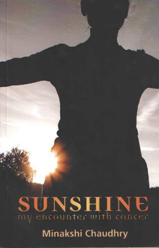 9788129119100: Sunshine: My Encounter With Cancer