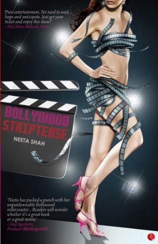 Bollywood Striptease: Neeta Shah