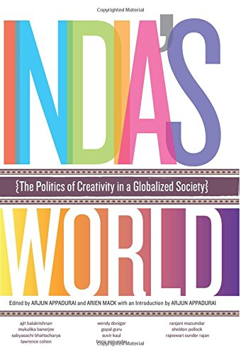 9788129119575: India's World: The Politics of Creativity In a Globalized Society