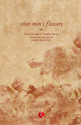 Other Men`s Flowers - Lord Wavell