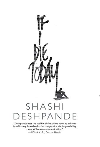 If i Die Today: Shashi Despande
