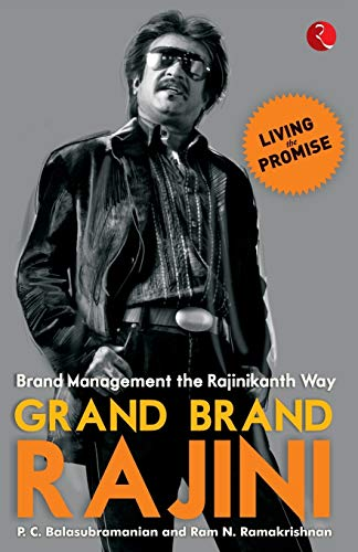 9788129120595: Grand Brand Rajini: Brand Management the Rajinikanth Way
