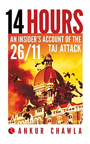 9788129120656: 14 Hours: An Insider's Account of the 26/11 Taj Attack