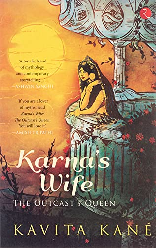 Karna?s Wife: The Outcast?s Queen: Kavita Kane