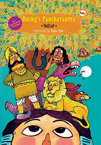 My Favourite Stories: Boskys Panchatantra: Gulzar