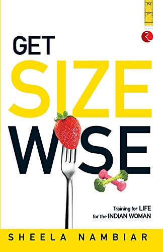 9788129123978: Get Size Wise: Training For Life For The Indian Woman