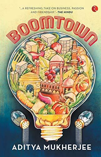 Boomtown: Aditya Mukherjee