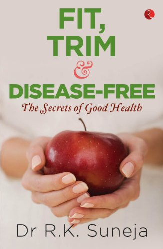 Fit, Trim and Disease-Free: R.K. Suneja