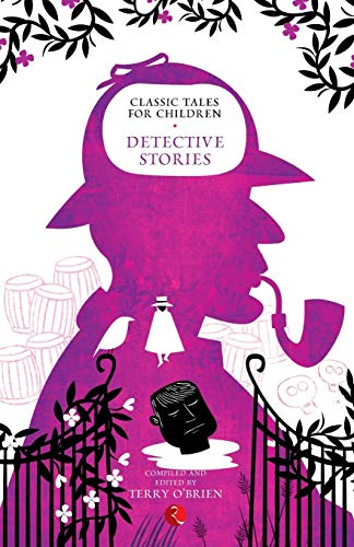 Classical Tales for Children: Detective Stories: Terry O? Brien