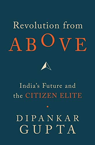 REVOLUTION FROM ABOVE: GUPTA, DIPANKAR