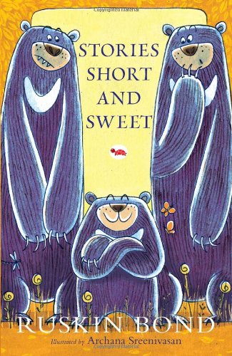 Stories Short and Sweet: Ruskin Bond (Author) & Archana Sreenivasan (Illus.)