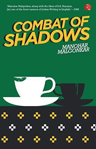 9788129124722: Combat of Shadows
