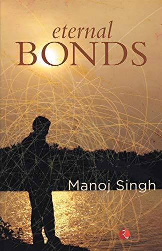 Eternal Bonds: Manoj Singh