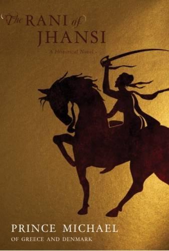 THE RANI OF JHANSI : A HISTORICAL