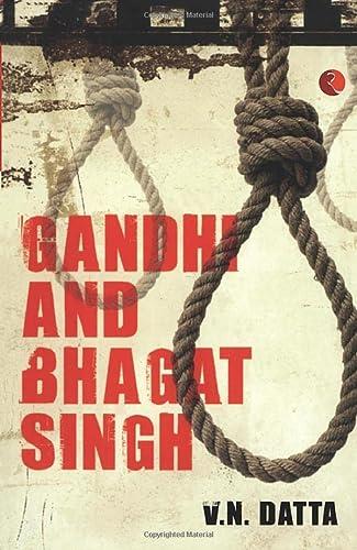 9788129129635: Gandhi and Bhagat Singh