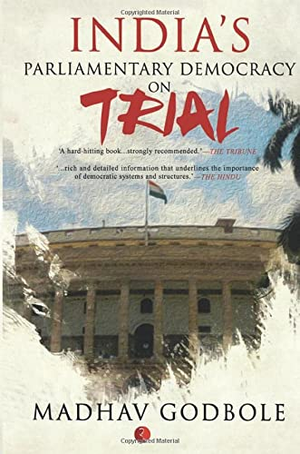 9788129130907: India's Parliamentary Democracy on Trial