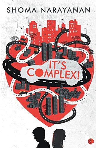 It?s Complex: Shoma Narayan