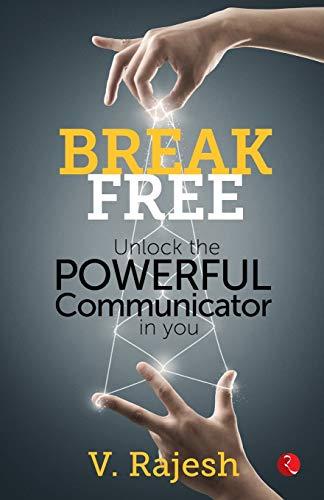 Break Free: V. Rajesh