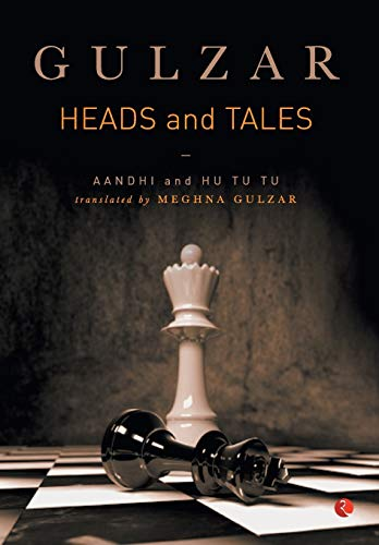 Head and Tales: Aandhi and Hu Tu Tu: Gulzar