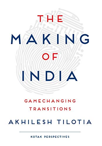 9788129135421: The Making of India: Gamechanging Transitions