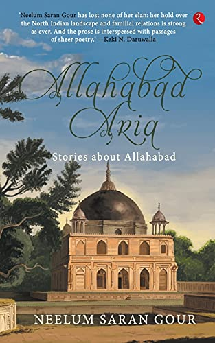 9788129136596: Allahabad Aria: Stories About Allahabad