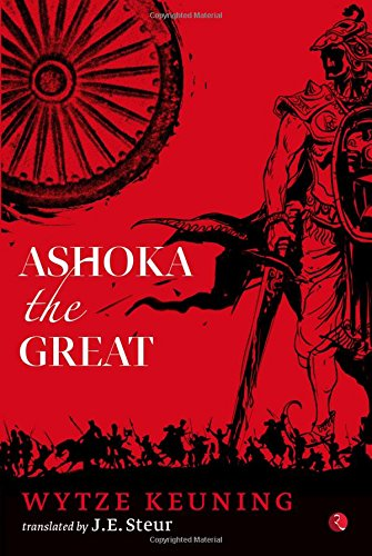 9788129137135: Ashoka the Great