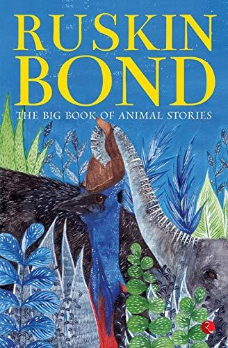 The Big Book of Animal Stories: Ruskin Bond