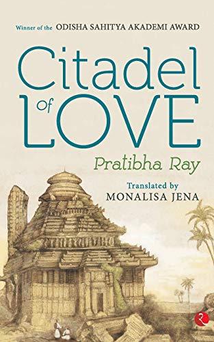 Citadel of Love: Pratibha Ray