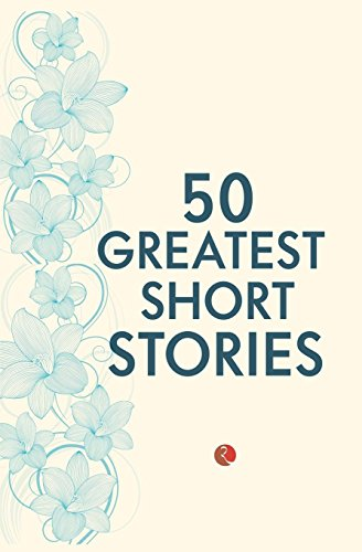 9788129137258: 50 Greatest Short Stories