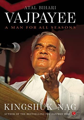 9788129137760: Atal Bihari Vajpayee: A Man for All Seasons
